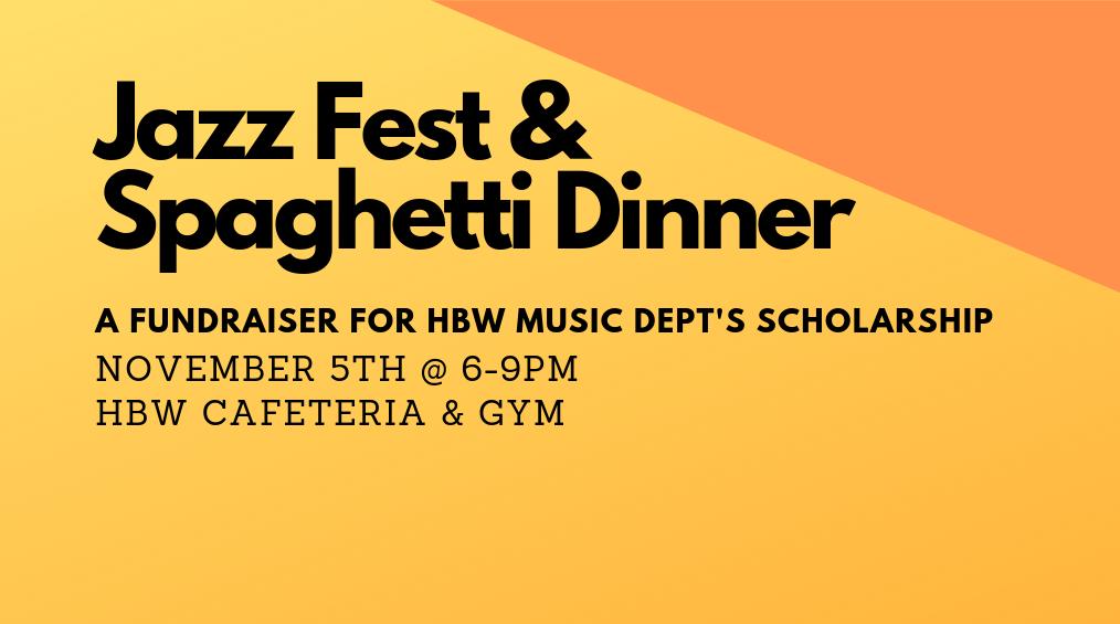 Jazz Fest & Spaghetti Dinner