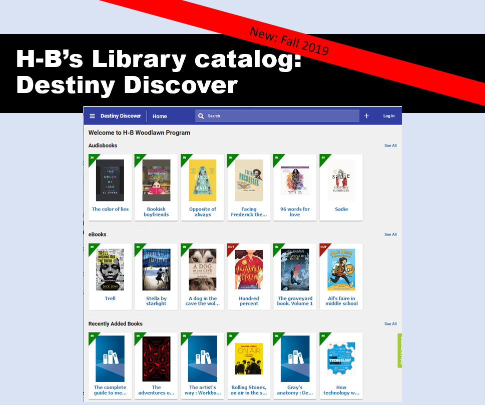 The graphic displays the appearance of the new catalog called Destiny Discover so that students can see the search box at top and book covers in three rows: Audiobooks, E-books, and newest books.