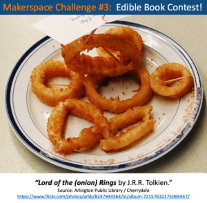 "Photograph shows and entry to the 2012 Edible Book Challenge held by Cherrydale Public Library in Arlington. Seven onion rings form the shape of a human to depict ""Lord of the (onion) Rings"" by J.R.R. Tolkein."