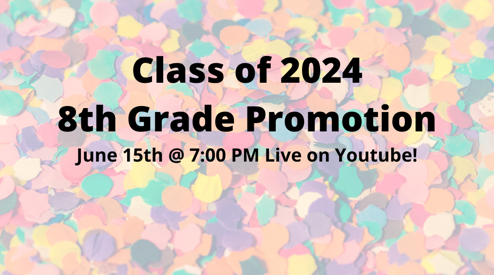 8th Grade Promotion Live on Youtube!