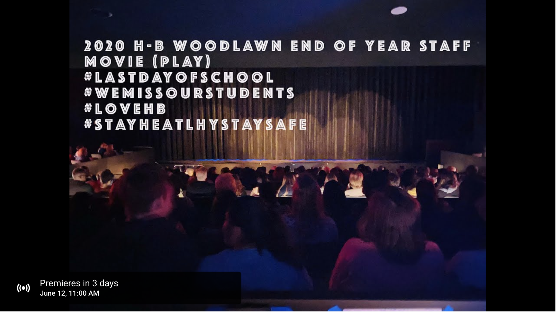 End of Year Staff Movie – Premieres 6/12 @ 11:00AM