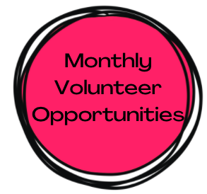 Monthly Volunteer Opportunities