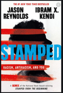 book cover of STAMPED by Reynolds and Kendi