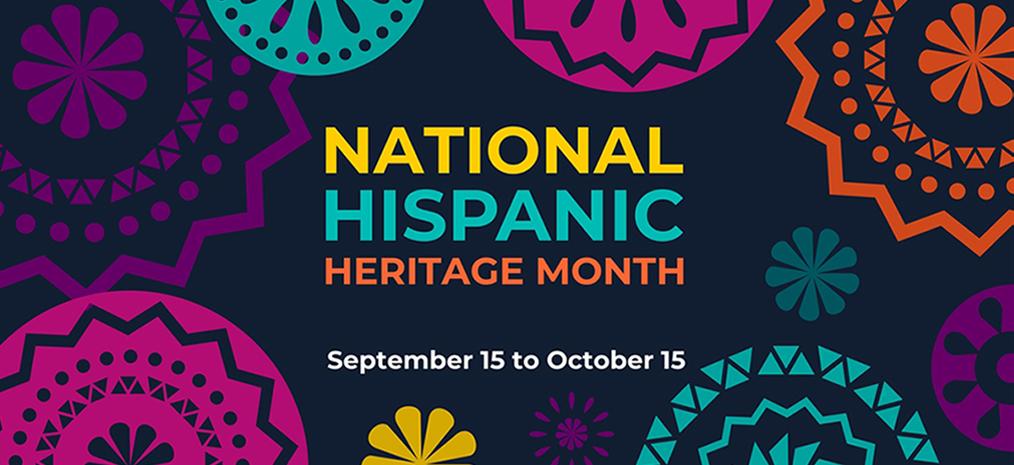 Celebrate Hispanic Heritage Month!